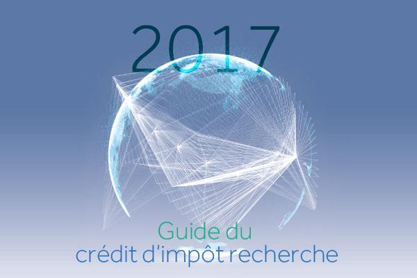 Le Guide du Crédit d'Impôt Recherche 2017 est disponible