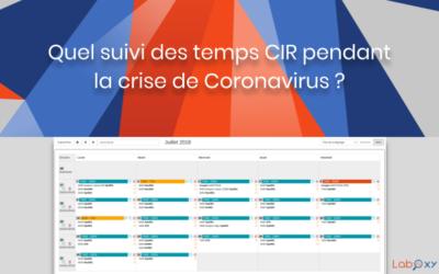 Quel suivi des temps CIR pendant la crise du  Coronavirus / Covid-19 ?