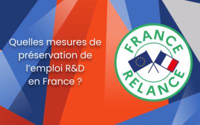 Des mesures pour la préservation de l'emploi R&D en France