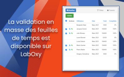 La validation en masse des feuilles de temps est disponible sur LabOxy !