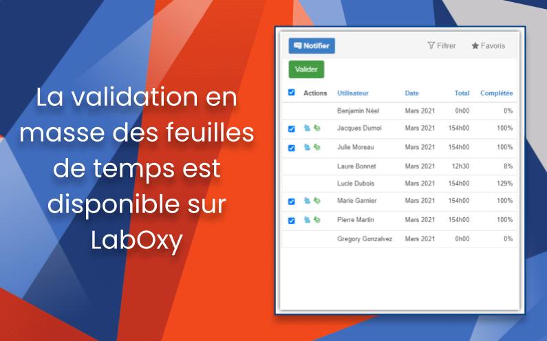 La validation en masse des feuilles de temps est disponible sur LabOxy